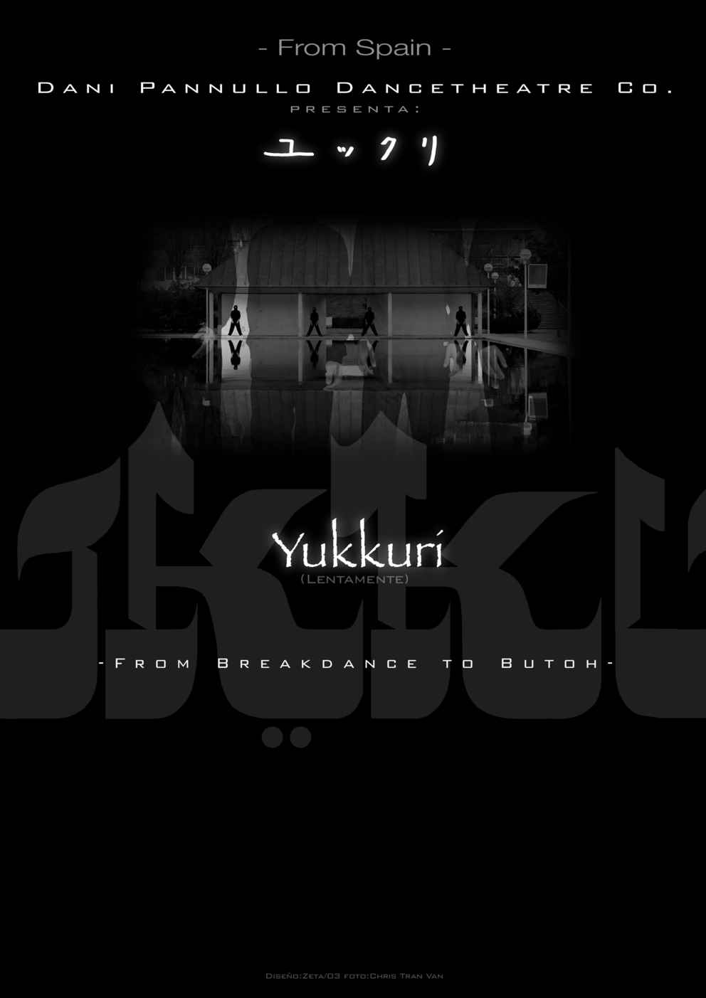 Yukkuri, From Break-Dance to Butoh